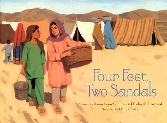 Four Feet, Two Sandals By Williams, Karen Lynn/ Mohammad, Khadra/ Chayka, Doug (ILT)